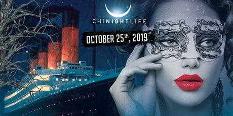 Titanic Masquerade - Pier Pressure Chicago Halloween Yacht Party tickets
