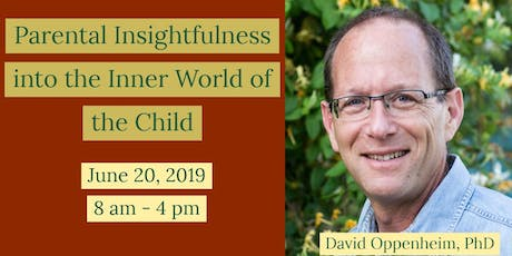 Parental Insightfulness into the Inner World of the Child: Its Importance for Children's Healthy Socioemotional Development tickets