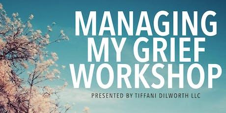 Managing My Grief Workshop tickets