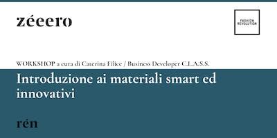 WORKSHOP / Introduzione ai materiali smart ed innovativi