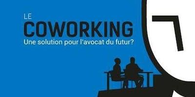 Le coworking, une solution pour l'avocat du futur? @CEI Louvain Coworking Space