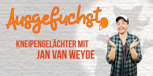 Ausgefuchst #5- Moderation Jan van Weyde