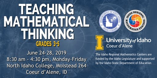 TEACHING MATHEMATICAL THINKING, Grades 3-5, Region 1, June 24-28, 2019