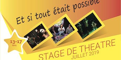 Stage de Théâtre 8-12 juillet 2019 Ados billets