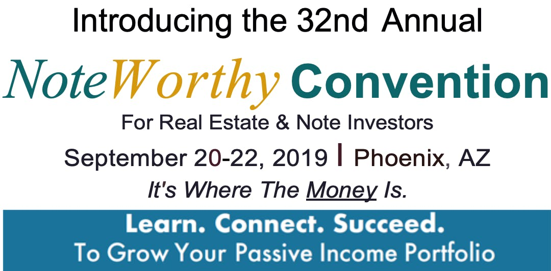 32nd Annual NoteWorthy Investor Convention, Sept. 20-22, 2019
