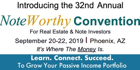 32nd Annual NoteWorthy Investor Convention, Sept. 20-22, 2019 tickets