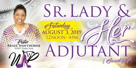 Sr. Lady & Her Adjutant tickets
