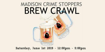 Madison Crime Stoppers Brew Crawl