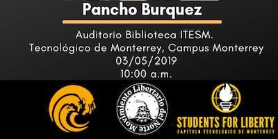Pancho Búrquez: Menos Gobierno, Más Ciudadanía