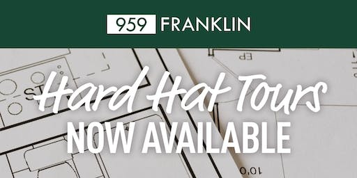 959 Franklin Hard Hat Tours