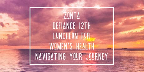 Zonta's 12th Annual Luncheon for Women's Health tickets