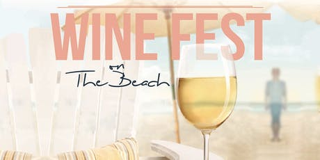 2019 Wine Fest on the Beach - Chicago Wine Tasting Fest At North Ave (9/13) tickets