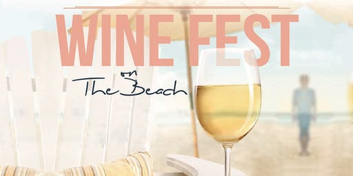 2019 Wine Fest on the Beach - Chicago Wine Tasting Fest At North Ave (9/13)