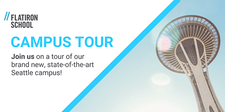 Campus Tour | Flatiron School Seattle tickets