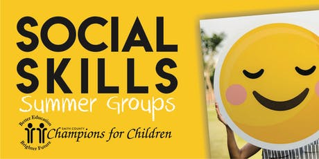 SESSION 2-Social Skills Summer Group at Champions for Children tickets
