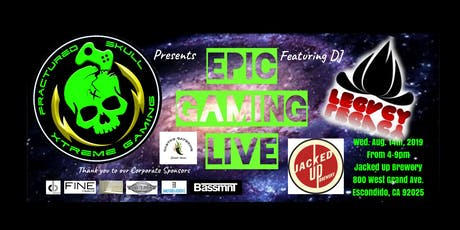 """Fractured Skull Xtreme Gaming presents """"Epic Gaming Live"""" tickets"""