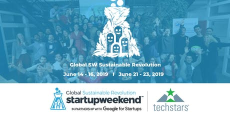 Techstars Global Startup Weekend Mexico City Revolución Sustentable entradas