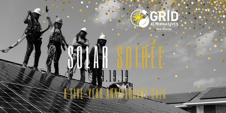 GRID Mid-Atlantic's Solar Soireé: A Five-Year Anniversary tickets