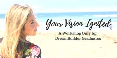 Your Vision Ignited (Invite Only)