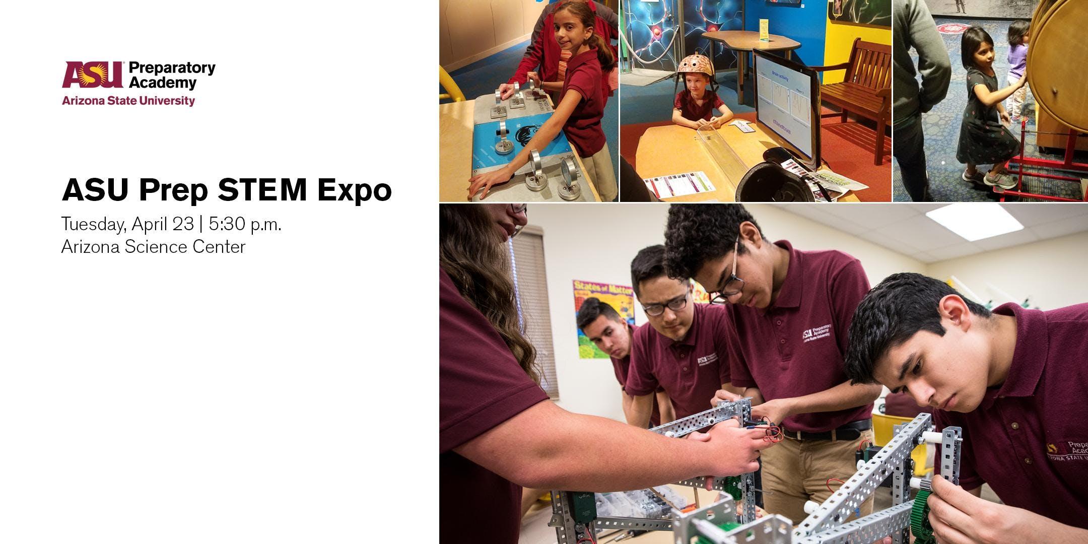 ASU Prep STEM Expo at the Arizona Science Center