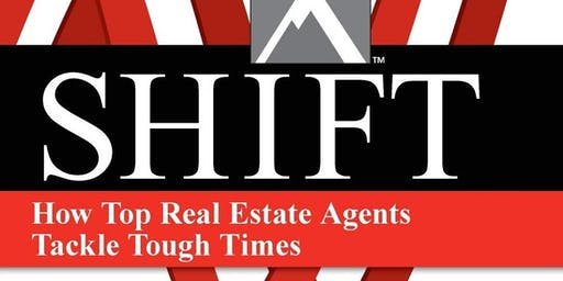 Shift: How Top Real Estate Agents Tackle Tough Times by Gary Keller