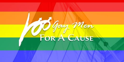 100 Gay Men for a Cause