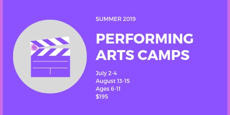 Summer Performing Arts Camp - August Session tickets
