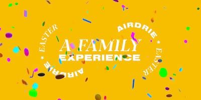 Airdrie Family Experience & Easter Egg Hunt!