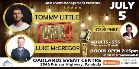 Tommy Little & Luke McGregor LIVE tickets