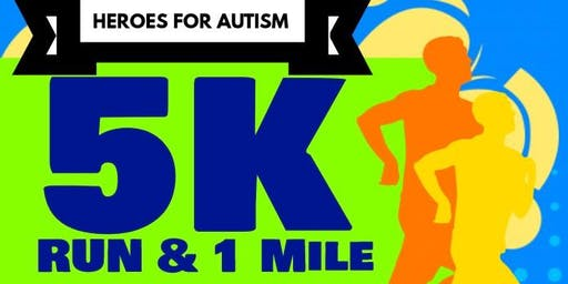 Heroes for Autism 5k Race and 1 Mile Run/Walk