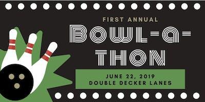 First Annual Bowl-A-Thon