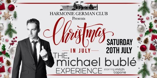 Michael Buble Christmas In July Show