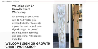 Welcome Sign or Growth Chart Workshop