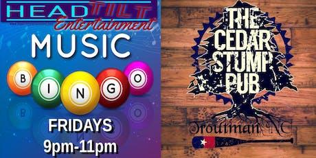 Music Bingo at The Cedar Stump Pub - Troutman, NC tickets