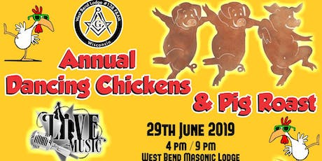 Dancing Chicken and Pig Roast 29th June 2019 tickets