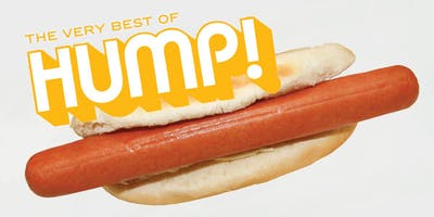event image Dan Savage's HUMP! Film Festival: 10 Years of The Very Best of HUMP!