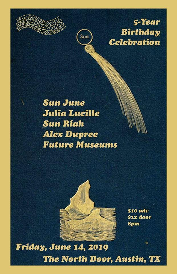Keeled Scales 5-Year Anniversary with Sun June, Julia Lucille, Sun Riah, Alex Dupree and Future Museums