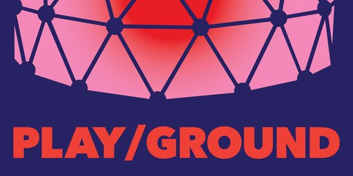 PLAY/GROUND 2019 Preview Party