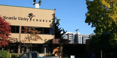 A Sacred Celebration & Farewell to Seattle Unity's Building