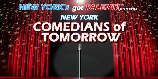 New York's Got Talent! presents COMEDIANS OF TOMORROW