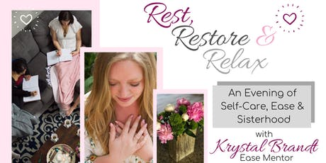 Rest, Restore, Relax: An Evening of Self-Care, Ease & Sisterhood  tickets