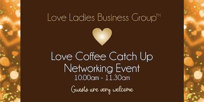 Coventry Love Coffee Catch Up Networking Event