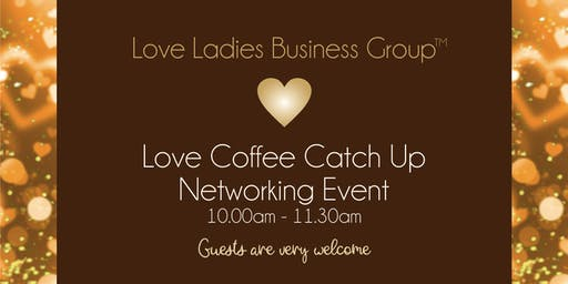 Coventry #LoveBiz Coffee Catch Up Networking Event