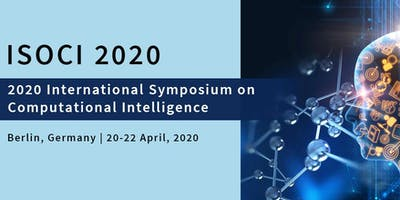 2020 International Symposium on Computational Intelligence (ISOCI 2020)