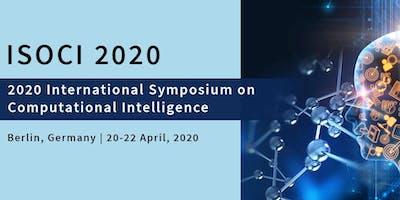 2020 International Symposium on Computational Intelligence (ISOCI 2020)