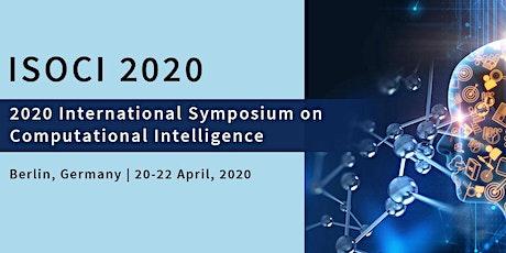2020 International Symposium on Computational Intelligence (ISOCI 2020) Tickets