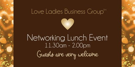 Coventry Love Ladies Business Group Networking Lunch tickets
