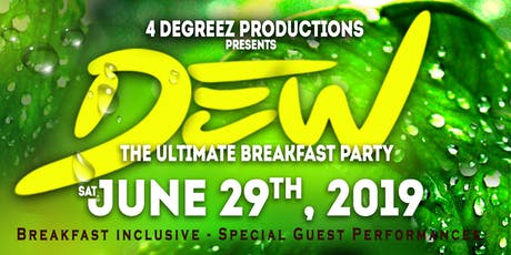 Dew the Ultimate Breakfast Party 2019 tickets