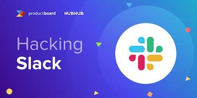 Hacking Slack