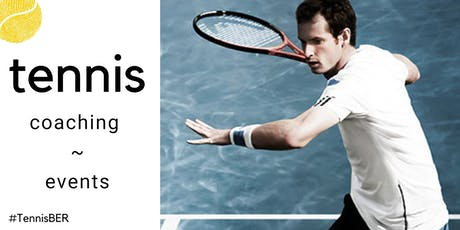 Tennis Coaching: Saturday's @ TiB, Kreuzberg Tickets